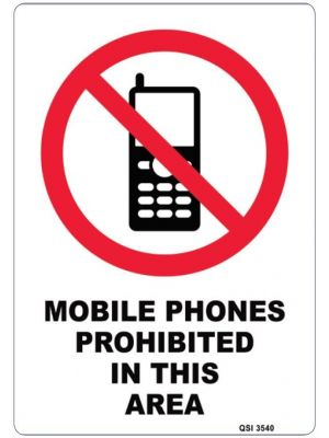 MOBILE PHONES PROHIBITED IN THIS AREA 340 x 240mm Screenprinted on PVC