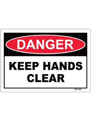 DANGER KEEP HANDS CLEAR 340 x 240mm Screenprinted on PVC
