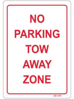 NO PARKING TOW AWAY ZONE 340 x 240mm Screenprinted Sign