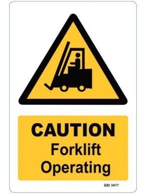 CAUTION FORKLIFT OPERATING