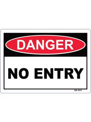 DANGER NO ENTRY