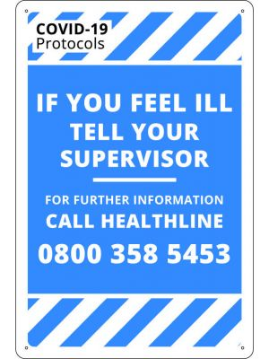 COVID-19 If You Feel Ill Tell Your Supervisor