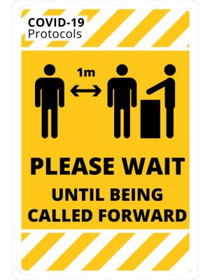 COVID-19 Please Wait Until Called Forward